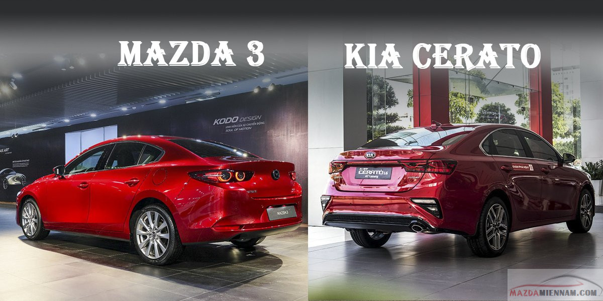 so sánh Mazda 3 và Kia Cerato