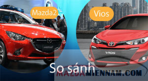 so sánh Mazda 2 và Vios