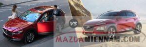 Mazda CX-30 và Hyundai Kona