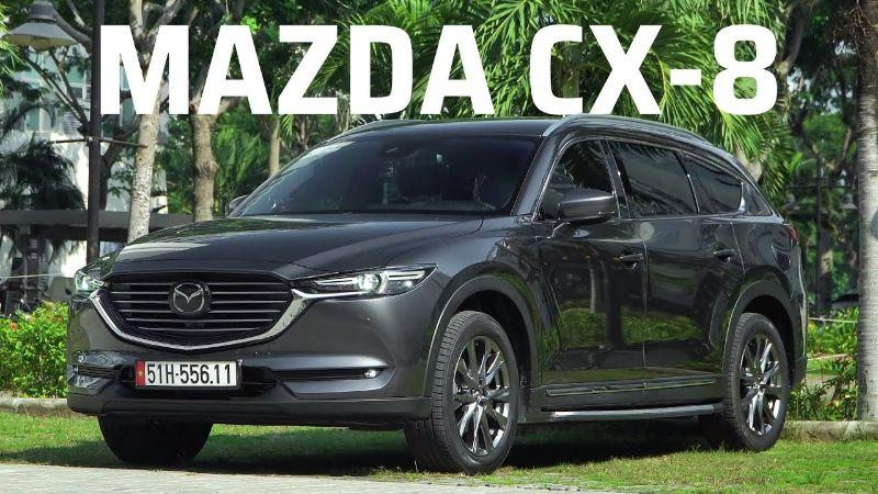Mazda CX-8 đang là một trong những mẫu xe 7 chỗ được yêu thích nhất