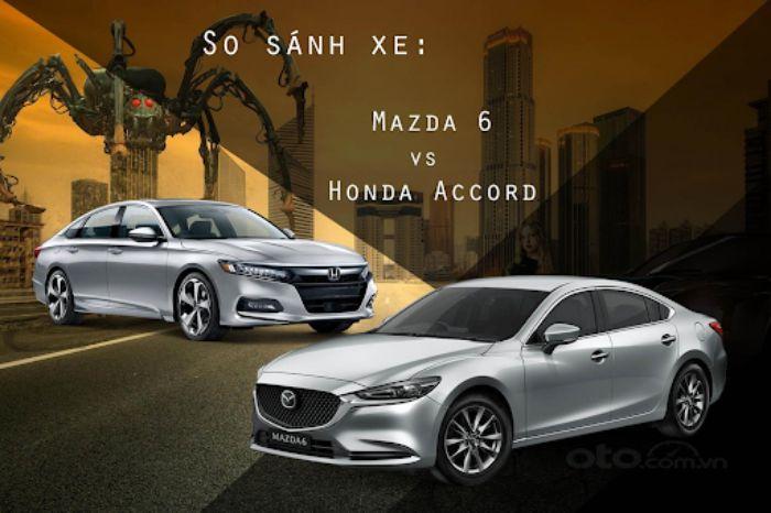 so sánh Mazda 6 và Honda Accord
